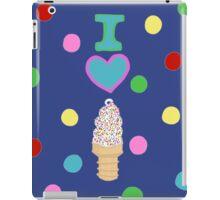I LOVE ICE CREAM  iPad Case/Skin