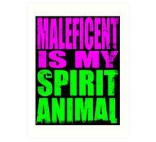 Maleficent is my Spirit Animal Art Print