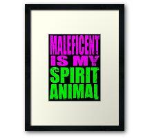 Maleficent is my Spirit Animal Framed Print