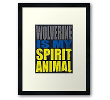 Wolverine is my Spirit Animal Framed Print