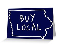 IOWA: Buy Local Greeting Card