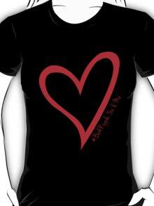 #BeARipple...You & Me Red Heart on Black T-Shirt