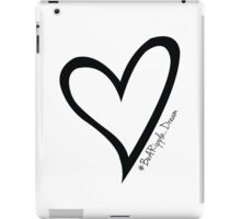 #BeARipple...Dream Black Heart on White iPad Case/Skin