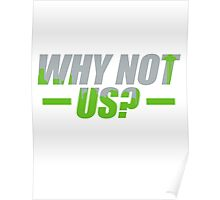 Why Not Us Poster