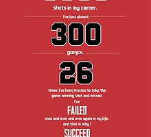 I Have Missed More Than 9000 Shots Michael Jordan Quotes by Labno4