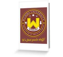 Wumbo University crest Greeting Card