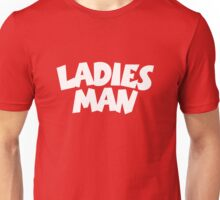 Ladies Man Unisex T-Shirt