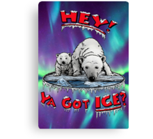 "Mother & Cub Polar Bears: ""Hey! Ya Got ICE?"" Canvas Print"