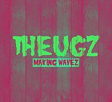 THEUGZ MAKING WAVEZ VOL 1 by Jason Moncrise