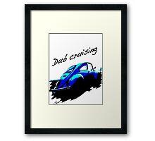 Dub cruising Framed Print