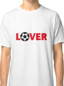 Football – Lover / Soccer – Lover Classic T-Shirt