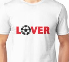 Football – Lover / Soccer – Lover Unisex T-Shirt