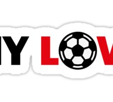 Football – My Love / Soccer – My Love Sticker