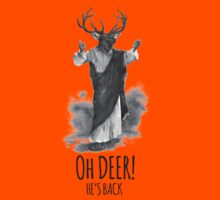 Oh deer! He's back Kids Clothes