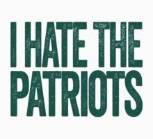 I Hate The Patriots - New York Jets T-Shirt - Show Your Team Spirit - Green Text Design - Haters Gonna Hate by BeefShirts