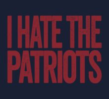 I Hate The Patriots - New York Giants T-Shirt - Show Your Team Spirit - Red Text Design - Haters Gonna Hate by BeefShirts
