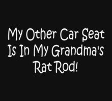 My Other Car Seat In My Grandmas Rat Rod by Gear4Gearheads