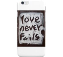 love never fails iPhone Case/Skin