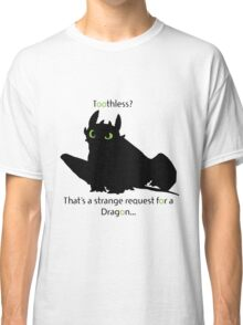 toothless> Classic T-Shirt