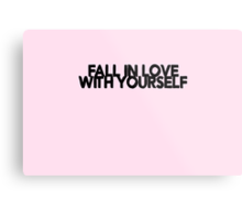 Fall in love with yourself - Anklebiters - Paramore lyrics Metal Print