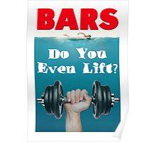 Bars - Do You Even Lift Bodybuilding Gym Mashup Poster