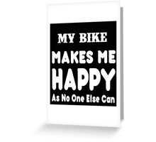 My Child Makes Me Happy As No One Else Can - T-shirts & Hoodies Greeting Card
