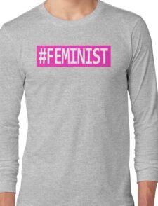 #FEMINIST Long Sleeve T-Shirt