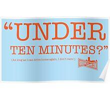 """Under Ten Minutes?"" Poster"