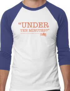 """""""Under Ten Minutes?"""" Men's Baseball ¾ T-Shirt"""