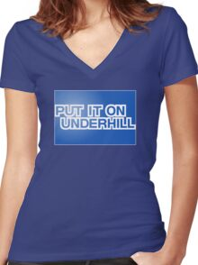 Put It On Underhill Women's Fitted V-Neck T-Shirt