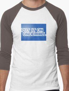 Put It On Underhill Men's Baseball ¾ T-Shirt