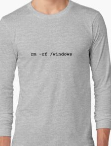 rm -rf /windows Long Sleeve T-Shirt