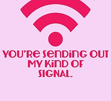 Lovely Signal by Mehdals