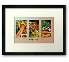 Healthy Choices Framed Print
