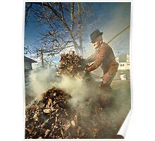 Old farmer burning dead leaves Poster