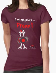 Red - The New Guy - Let me pass .. Press ! Womens Fitted T-Shirt