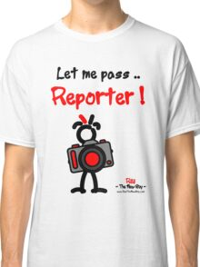 Red - The New Guy - Let me pass .. Reporter ! Classic T-Shirt