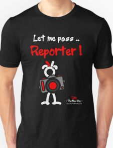 Red - The New Guy - Let me pass .. Reporter ! T-Shirt