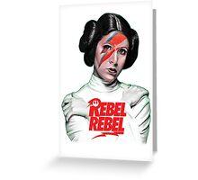 Rebel Rebel Leia Greeting Card