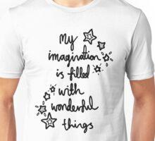 My Imagination Unisex T-Shirt