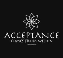 Acceptance Comes from Within (feminine) by dropSoul