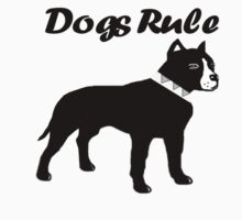 Dogs Rule by Patricia Johnson