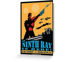 The 9th Ray Is Here!  Greeting Card