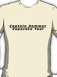 Captain Hammer Coporate Tool T-Shirt