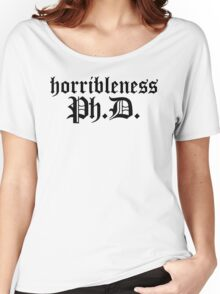 Ph.D In Horribleness Light Version Women's Relaxed Fit T-Shirt