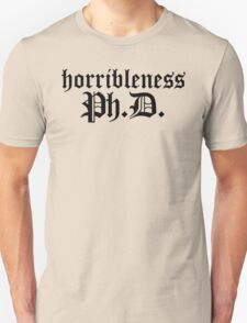 Ph.D In Horribleness Light Version Unisex T-Shirt
