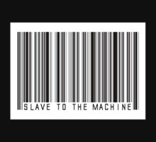 Slave to the machine by ClearLightDotTV