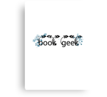Book Geek- Floral Canvas Print