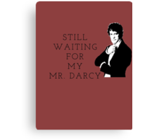 Waiting for Mr. Darcy Canvas Print