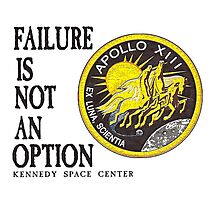 Apollo 11 - Failure is not an option Photographic Print
